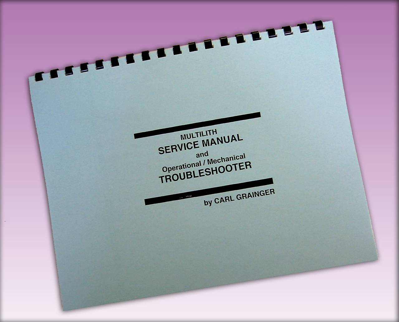 MULTI SERVICE MANUAL AND TROUBLESHOOTER By Carl Grainger