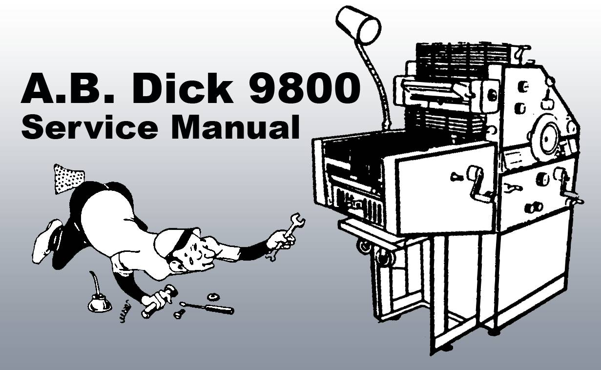 AB DICK 9800 SERVICE MANUAL By Lewis Iselin, Illustrated